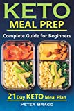 Keto Meal Prep: The Complete Guide for Beginners