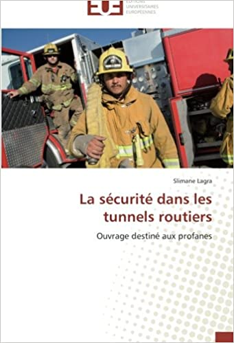 Téléchargement La sécurité dans les tunnels routiers: Ouvrage destiné aux profanes pdf, epub ebook