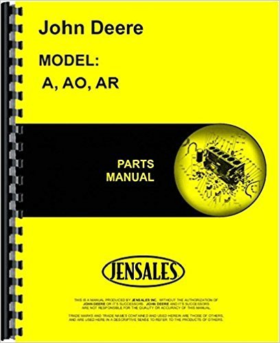 John Catalog Deere Parts - COMPLETE & UNABRIDGED JOHN DEERE MODEL A, AO, AR PARTS MANUAL 1934 1935 1936 1937 1938 1939 1940 1942 1941 1943 1944 1945