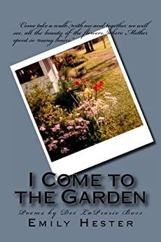I Come to the Garden by [Hester, Emily, LaPrarie-Bass, Dee]