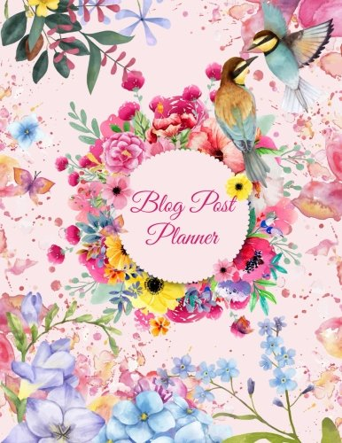 Blog Post Planner: Cute Pink Flowers, Daily Blogger posts for 3 Months, Calendar Social Media Marketing, Large Size 8.5