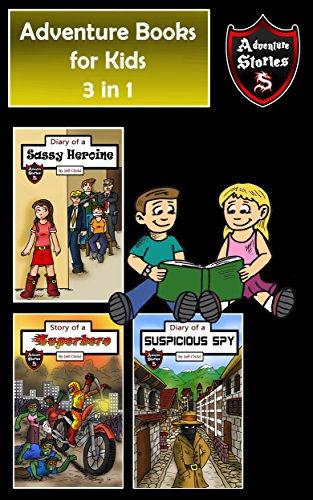 Download for free Adventure Books for Kids: 3 in 1 Fun Adventures for Kids