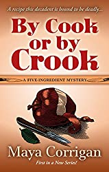 By Cook Or By Crook (A Five-Ingredient Mystery)