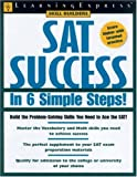 SAT Exam Success in Only 6 Steps!, C. Reed and Max Antor, 1576854353