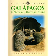 The Galapagos Islands: A Natural History Guide, Sixth Edition (Odyssey Illustrated Guide) by Pierre Constant (2004-07-04)