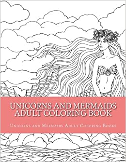 Unicorns And Mermaids Adult Coloring Book Easy Large Print Beginner Designs Of For Adults Beautiful Mermiad