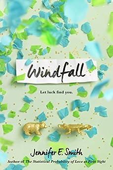 Windfall by [Smith, Jennifer E.]