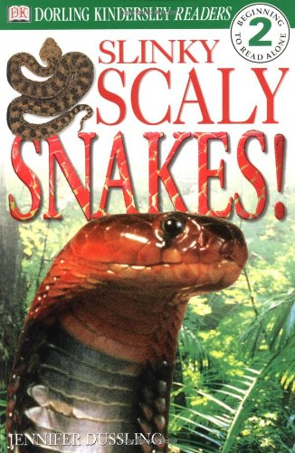 (Slinky, Scaly Snakes (DK Readers: Level 2))