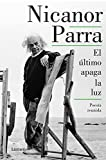img - for El  ltimo apaga la luz / The Last One Out Shuts the Lights (Spanish Edition) book / textbook / text book
