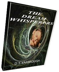 THE DREAM WHISPERERS