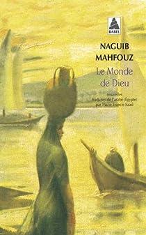 Le monde de Dieu par Mahfouz
