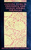 img - for Clinical Guide to Commonly Used Chinese Herbal Formulas book / textbook / text book