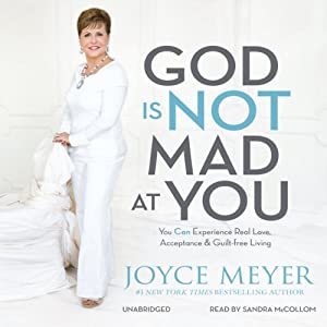 God Is Not Mad at You Audiobook