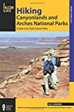 Search : Hiking Canyonlands and Arches National Parks: A Guide To The Parks' Greatest Hikes (Regional Hiking Series)