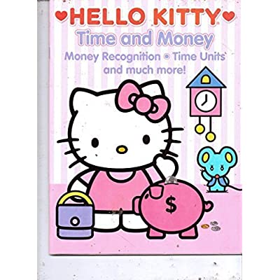 Hello Kitty Time & Money (Money Recognition, Time Units & Much More) by Sanrio: Toys & Games