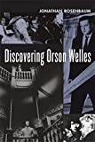 Discovering Orson Welles