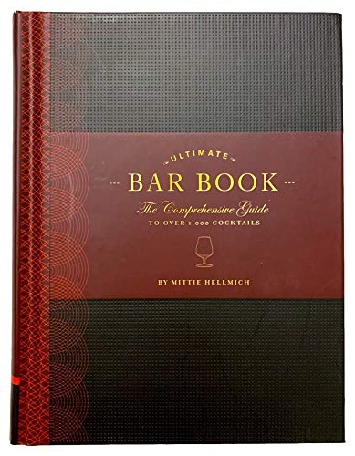The Ultimate Bar Book: The Comprehensive Guide to Over 1000 Cocktails Cocktail Book Bartender Book Mixology Book Mixed Drinks Recipe Book