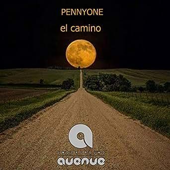 Amazon.com: El Camino (Original Mix): Pennyone: MP3 Downloads