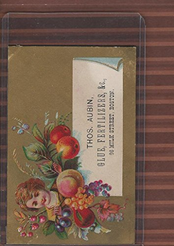 Victorian Card, 1890's, Aubin, Thos. Glue & Fertilizers, Boston, Girl, - Boston Glue