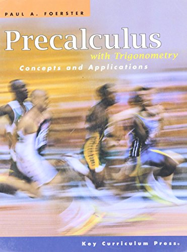Precalculus with Trigonometry: Concepts and Applications - Student Edition
