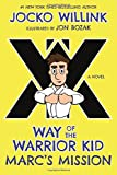 img - for Marc's Mission: Way of the Warrior Kid (A Novel) book / textbook / text book