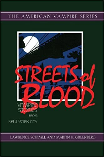 Streets of Blood: Vampire Stories from New York City (The American vampire series)