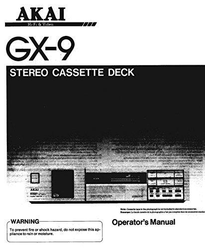 Akai GX-9 Cassette Deck Owners Instruction Manual Reprint [Plastic Comb]