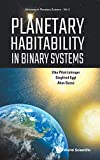 img - for Planetary Habitability in Binary Systems (Advances in Planetary Science) book / textbook / text book
