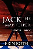 Jack the Map Keeper, Erin Roth, 1462625126