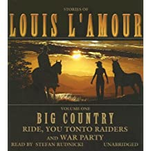 Big Country: Ride, You Tonto Raiders and War Party