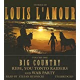 Big Country, Volume 1: Stories of Louis L'Amour (Ride, You Tonto Raiders; and War Party)