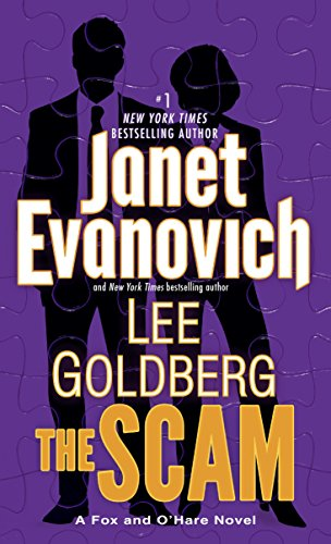 Nick and Kate go deep undercover as high-stakes gamblers, wagering millions of dollars—and their lives…  The Scam: A Fox and O'Hare Novel  by Janet Evanovich and Lee Goldberg