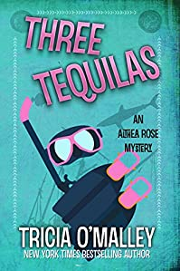 Three Tequilas by Tricia O'Malley ebook deal