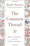 The Common Thread, Martha Manning, 0380977192