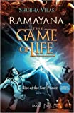 Ramayana: The Game of Life - Book 1 - Rise of the Sun Prince