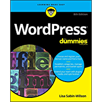 WordPress For Dummies (For Dummies (Computer/Tech)) (English Edition)