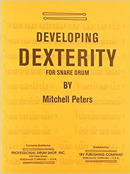 Book TRY1066 - Developing Dexterity for Snare Drum by Mitchell Peters (1968-01-01)