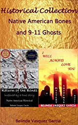 Historical Collection: Native American Bones & 9-11 Ghosts