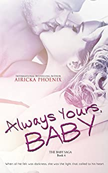 Always Yours, Baby (Damon & Willa) (The Baby Saga Book 4) by [Phoenix, Airicka]
