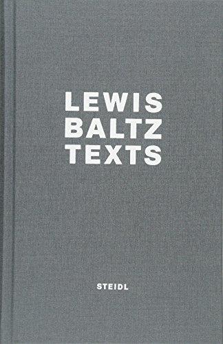 Lewis Baltz: Texts