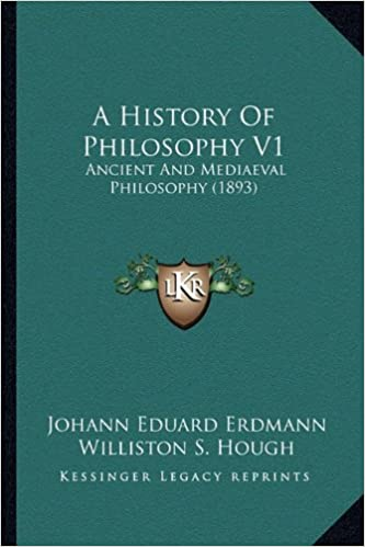 Book A History Of Philosophy V1: Ancient And Mediaeval Philosophy (1893)