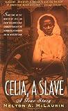 Celia, a Slave, Melton A. McLaurin, 0380803364