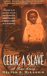 Celia, A Slave