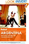Fodor's Argentina: with Wine Country...