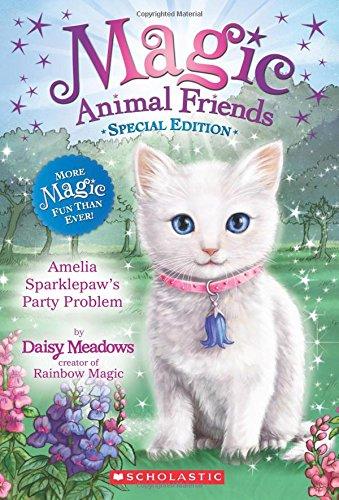 - Amelia Sparklepaw's Party Problem (Magic Animal Friends: Special Edition)