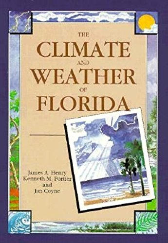 The Climate and Weather of Florida