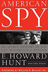 American Spy: My Secret History in the CIA, Watergate and Beyond