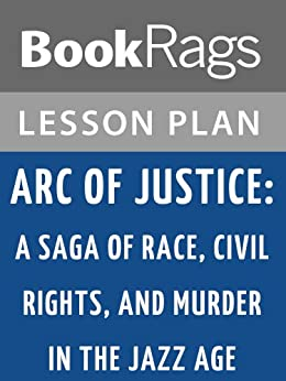 arc of justice essay Arc of justice explores a sliver of its history, focusing on an incident in 1925 when  black doctor ossian sweet  check out my detroit photo essay web pages.
