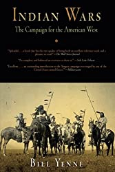 Indian Wars: The Campaign for the American West