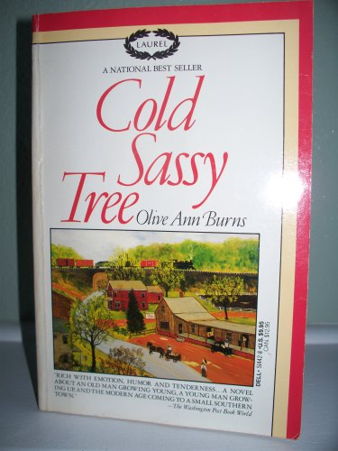 cold sassy Cold sassy tree (book) : burns, olive ann : the one thing you can depend on in cold sassy, georgia, is that word gets around--fast when grandpa e rucker blakeslee.